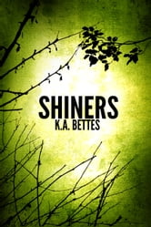 Shiners ebook by Kimberly A  (K.A.) Bettes