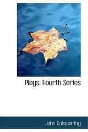 The Skin Game (Fourth Series Plays) ebook by John Galsworthy