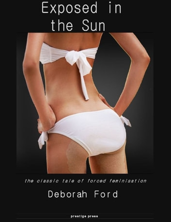 Exposed In the Sun ebook by Deborah Ford