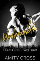Undeniable ebook by Amity Cross