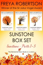 Sunstone Box Set (Sunstone Parts 1-3) - The Elemental Wars ebook by Freya Robertson