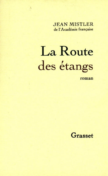 La Route des étangs ebook by Jean Mistler