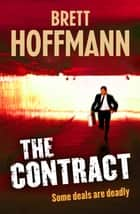 The Contract ebook by Brett Hoffmann