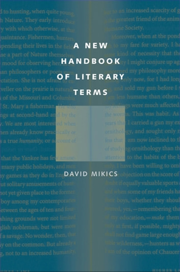 A New Handbook of Literary Terms ebook by David Mikics