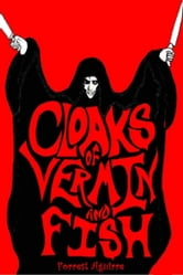 Cloaks of Vermin and Fish ebook by Forrest Aguirre