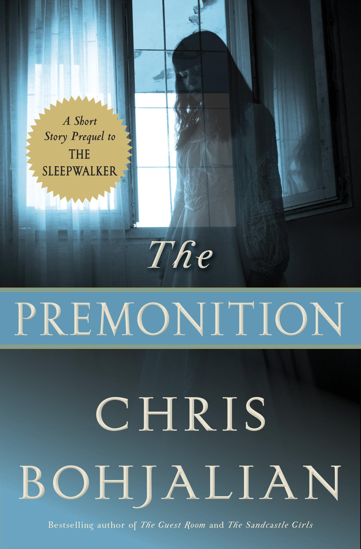 The Premonition eBook by Chris Bohjalian - 9781524732936 ...