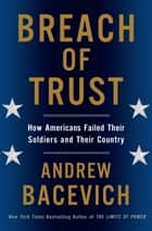 Breach of Trust ebook by Andrew J. Bacevich