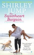 The Sweetheart Bargain ebook by Shirley Jump