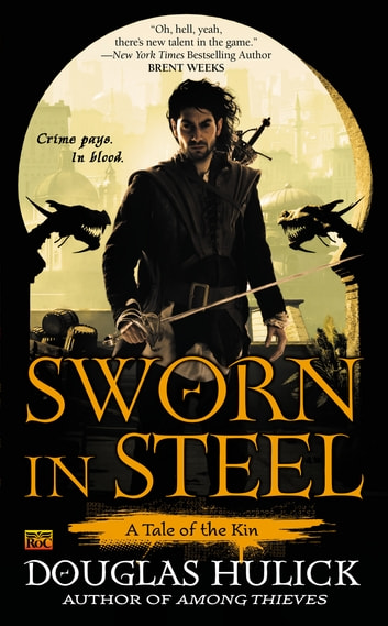 Sworn in Steel ebook by Douglas Hulick
