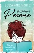 The Bookshop of Panama ebook by Suzanne Hope