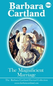 The Magnificent Marriage ebook by Barbara Cartland