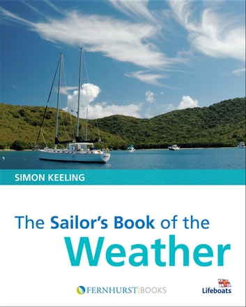 The Sailor's Book of Weather ebook by Simon Keeling