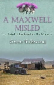 A Maxwell Misled ebook by Gwen Kirkwood