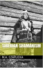 Siberian Shamanism ebook by