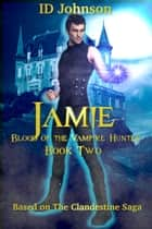 Jamie ebook by ID Johnson