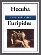 Hecuba ebook by Euripides