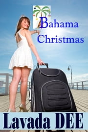 Bahama Christmas ebook by Lavada Dee