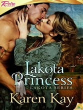 Lakota Princess ebook by Karen Kay