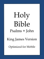 Holy Bible, King James Version - Psalms and John ebook by KING JAMES VERSION