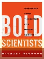 Bold Scientists ebook by Michael Riordon