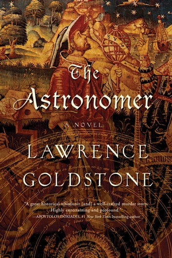 The Astronomer: A Novel ebook by Lawrence Goldstone