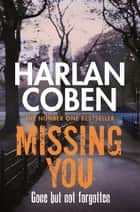 Missing You ebook by Harlan Coben