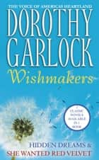 Wishmakers ebook by Dorothy Garlock