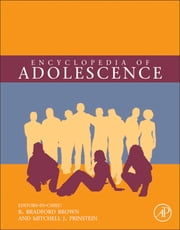 Encyclopedia of Adolescence ebook by B. Bradford Brown,Mitchell J. Prinstein