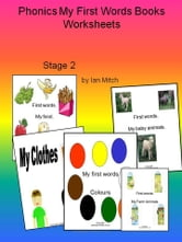 Phonics My First Words Books Worksheets ebook by Ian Mitch