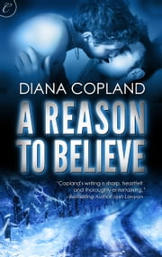 A Reason to Believe ebook by Diana Copland