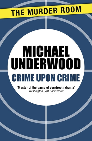 Crime Upon Crime ebook by Michael Underwood