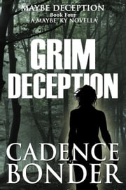 Grim Deception - Maybe Deception, #1 ebook by Cadence Bonder,Adeara Allyne