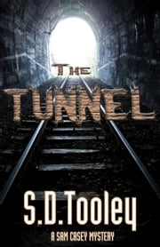 The Tunnel ebook by S.D. Tooley