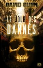 Le Jour des Damnés ebook by David Gunn