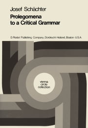 Prolegomena to a Critical Grammar ebook by Josef Schächter