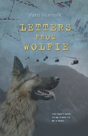 Letters From Wolfie ebook by Patti Sherlock