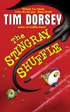 The Stingray Shuffle ebook by Tim Dorsey