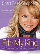 Fit for My King ebook by Sheri Rose Shepherd