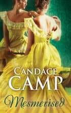 Mesmerized (Mills & Boon M&B) ebook by Candace Camp