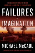 Failures of Imagination ebook by Michael McCaul