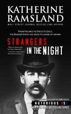 Strangers in the Night - Indiana, Notorious USA ebook by Gregg Olsen, Katherine Ramsland