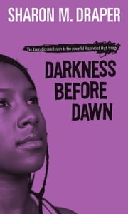 Darkness Before Dawn ebook by Sharon M. Draper