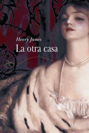 La otra casa ebook by Henry James