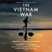 The Vietnam War - An Intimate History audiobook by Geoffrey C. Ward, Ken Burns