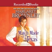 A Match Made in Texas audiobook by Margaret Brownley