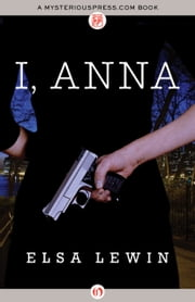 I, Anna ebook by Elsa Lewin