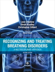 Recognizing and Treating Breathing Disorders ebook by Leon Chaitow,Chris Gilbert,Dinah Morrison
