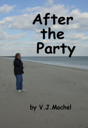 After the Party ebook by VJ Mochel