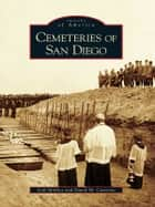 Cemeteries of San Diego ebook by Seth Mallios, David M. Caterino