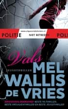 Vals ebook by Mel Wallis de Vries